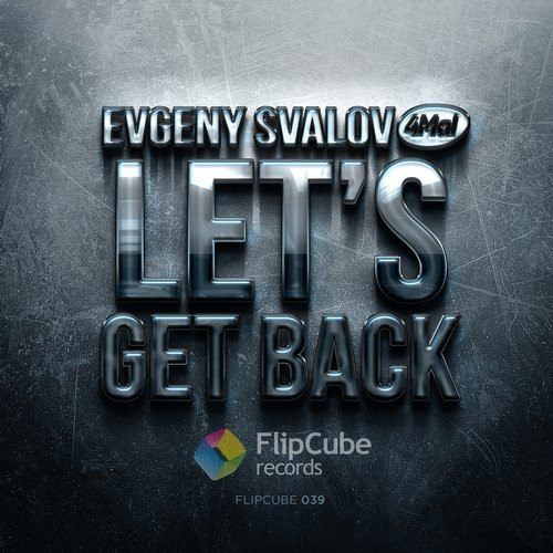 flipcube039-evgeny-svalov-4mal-lets-get-back-cd-single