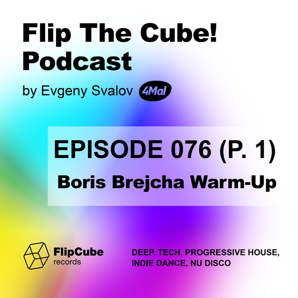 Flip The Cube! Podcast 076, 4Mal Warm-Up for Boris Brejcha, Part 1 (13.09.2019)