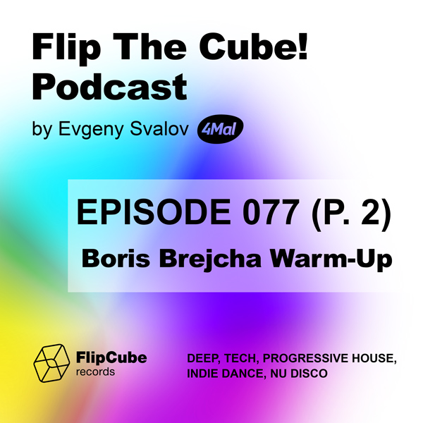 Flip The Cube! Podcast 077, 4Mal Warm-Up for Boris Brejcha, Part 2 (13.09.2019)