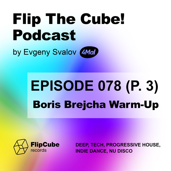 Flip The Cube! Podcast 078, 4Mal Warm-Up for Boris Brejcha, Part 3 (13.09.2019)