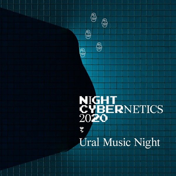 FLIPCUBE054: Night Cybernetics for Ural Music Night 2020 by Russian Cybernetics